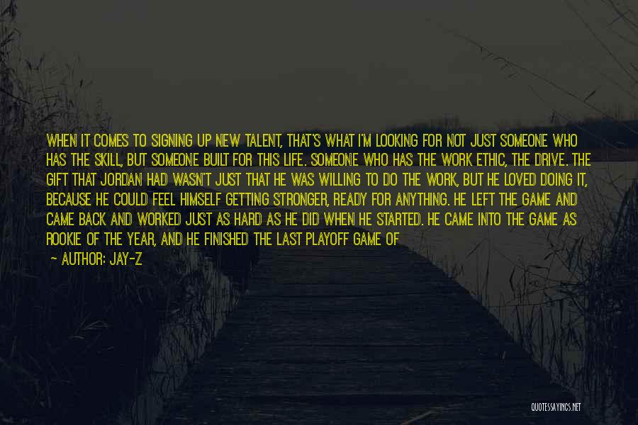 Getting Worked Up Quotes By Jay-Z