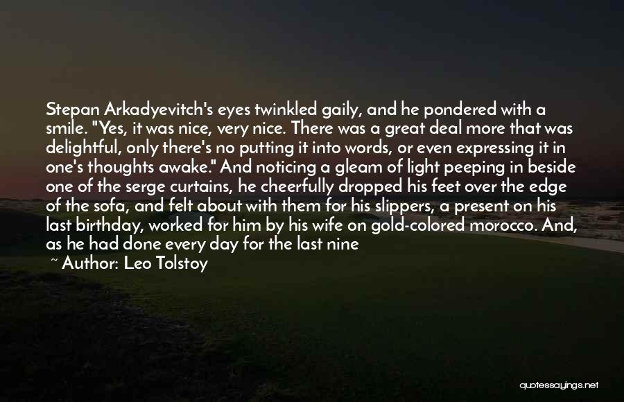 Getting Worked Up Quotes By Leo Tolstoy