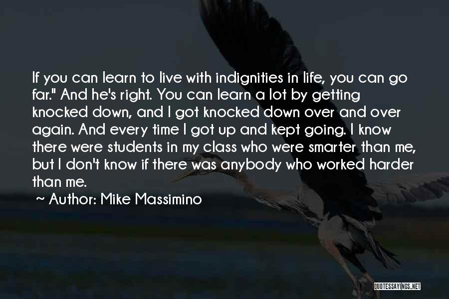 Getting Worked Up Quotes By Mike Massimino