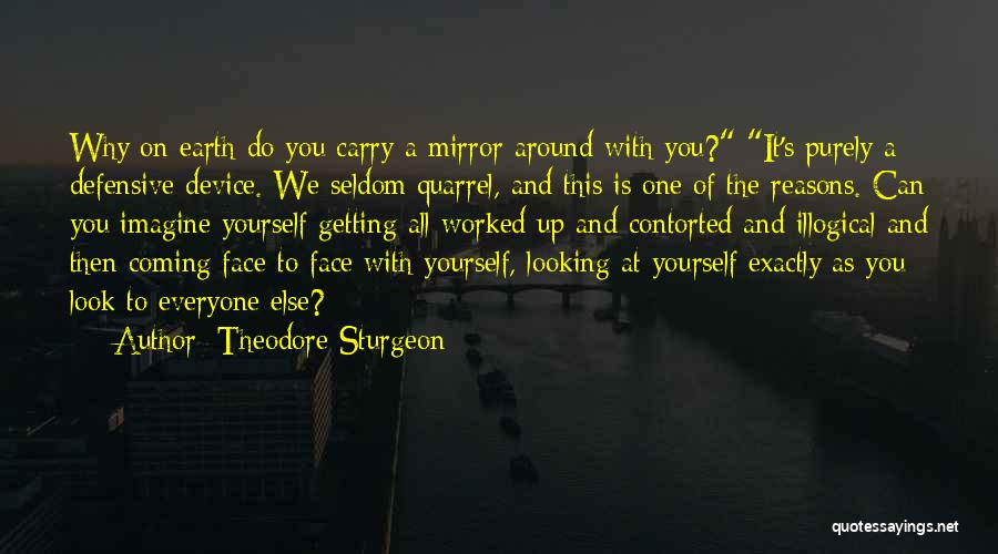 Getting Worked Up Quotes By Theodore Sturgeon
