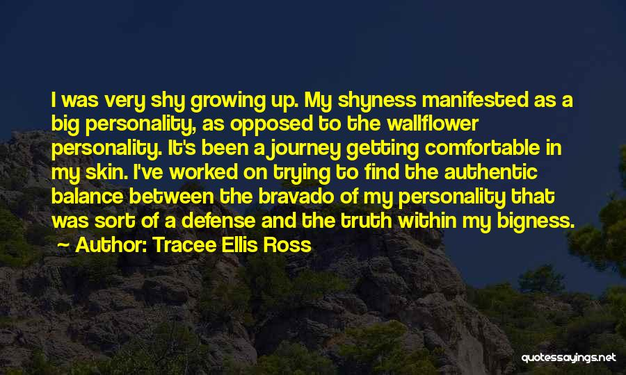 Getting Worked Up Quotes By Tracee Ellis Ross