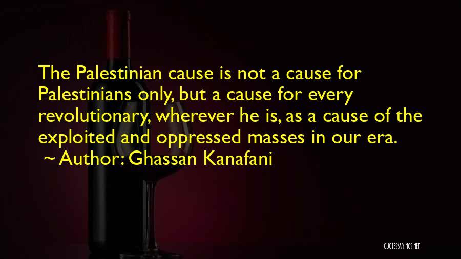 Ghassan Kanafani Quotes 757495