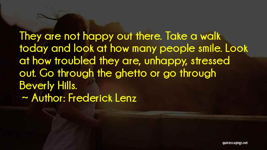 Ghetto Inspirational Quotes By Frederick Lenz