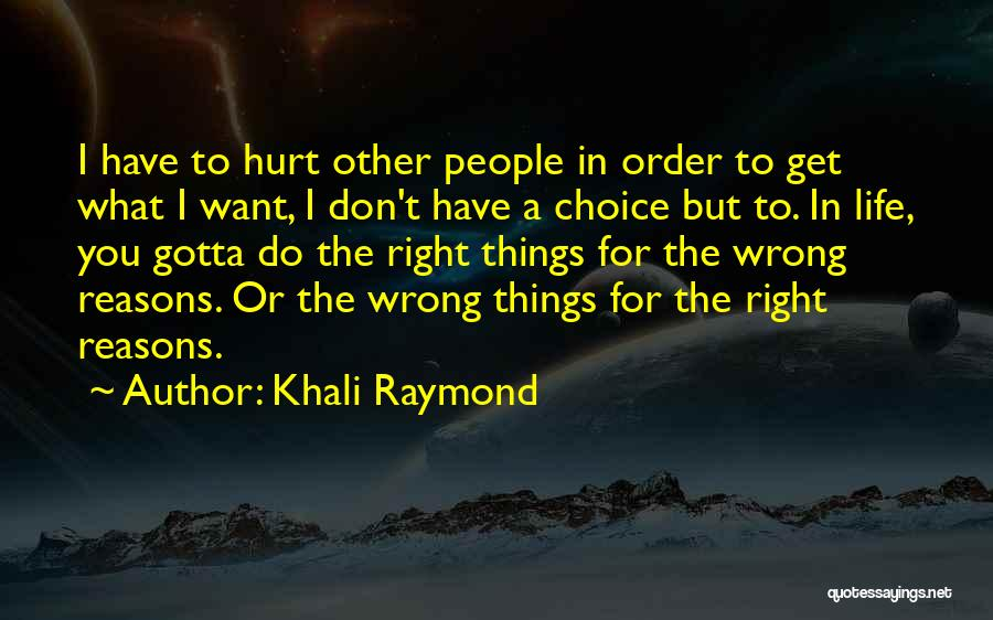 Ghetto Inspirational Quotes By Khali Raymond