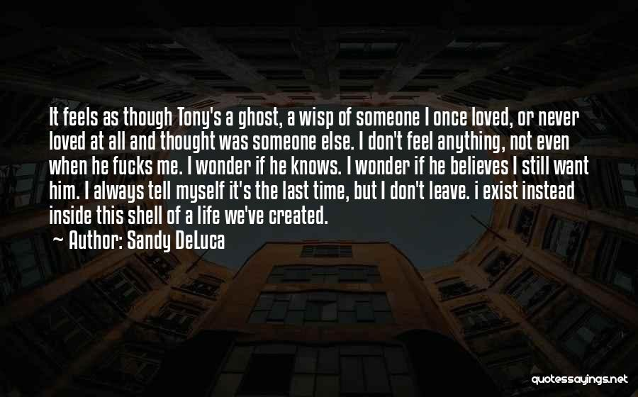 Ghost In Shell Quotes By Sandy DeLuca