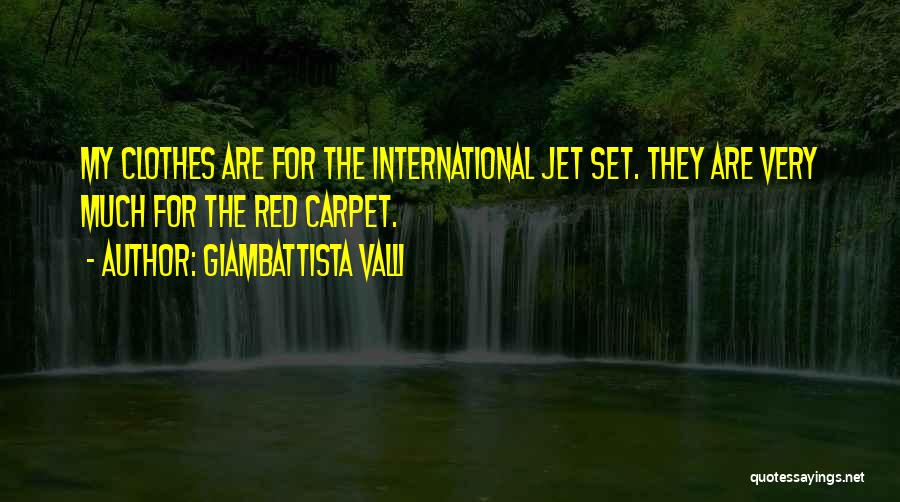 Giambattista Valli Quotes 1533485