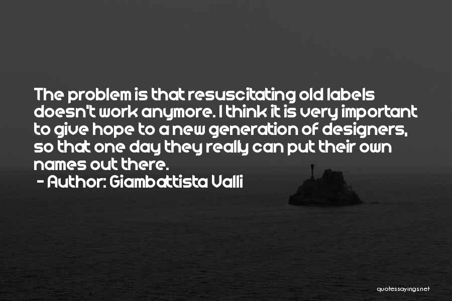Giambattista Valli Quotes 289786