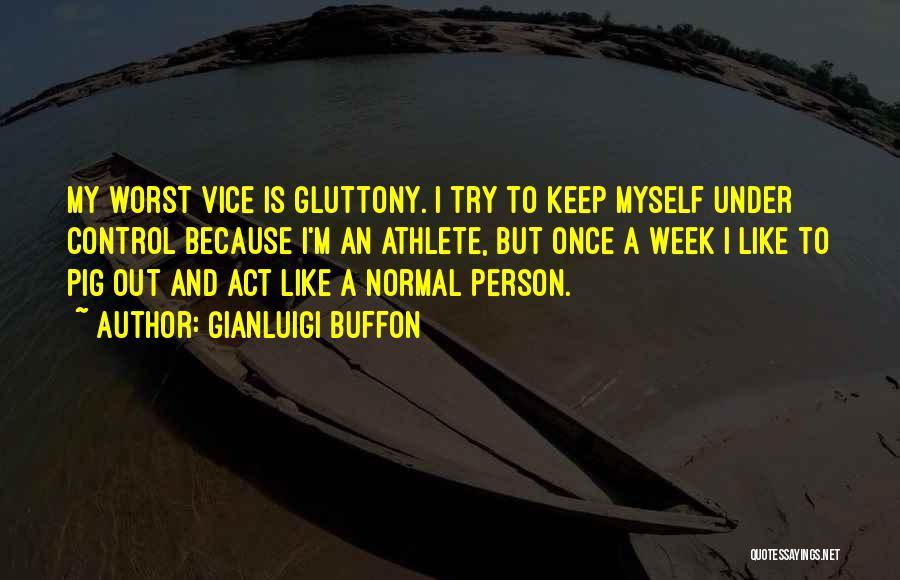 Gianluigi Buffon Quotes 1870095