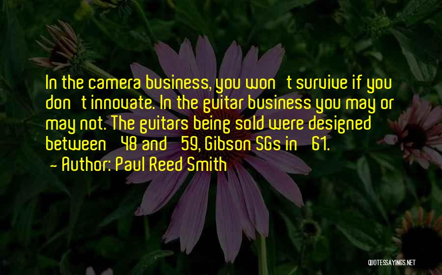 Gibson Guitars Quotes By Paul Reed Smith