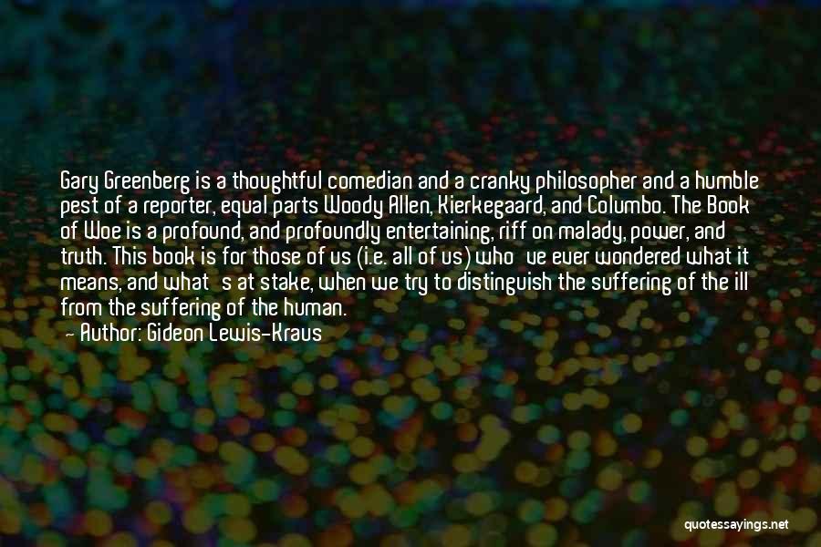 Gideon Lewis-Kraus Quotes 1422282