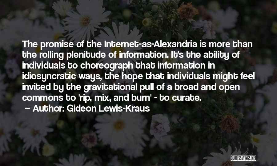 Gideon Lewis-Kraus Quotes 937034