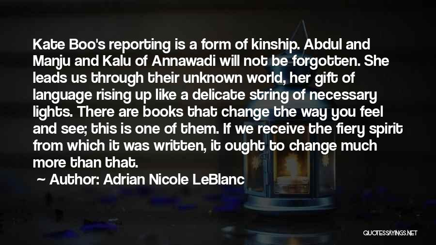 Gift Receive Quotes By Adrian Nicole LeBlanc