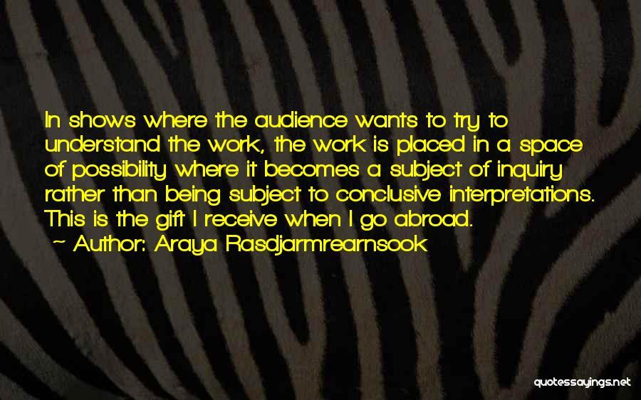Gift Receive Quotes By Araya Rasdjarmrearnsook