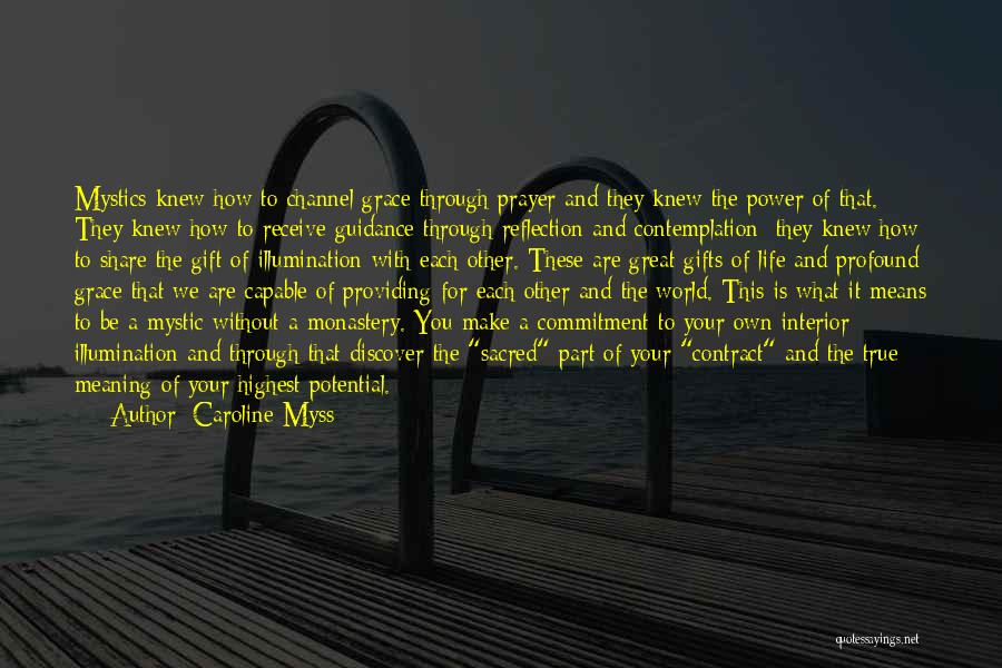 Gift Receive Quotes By Caroline Myss