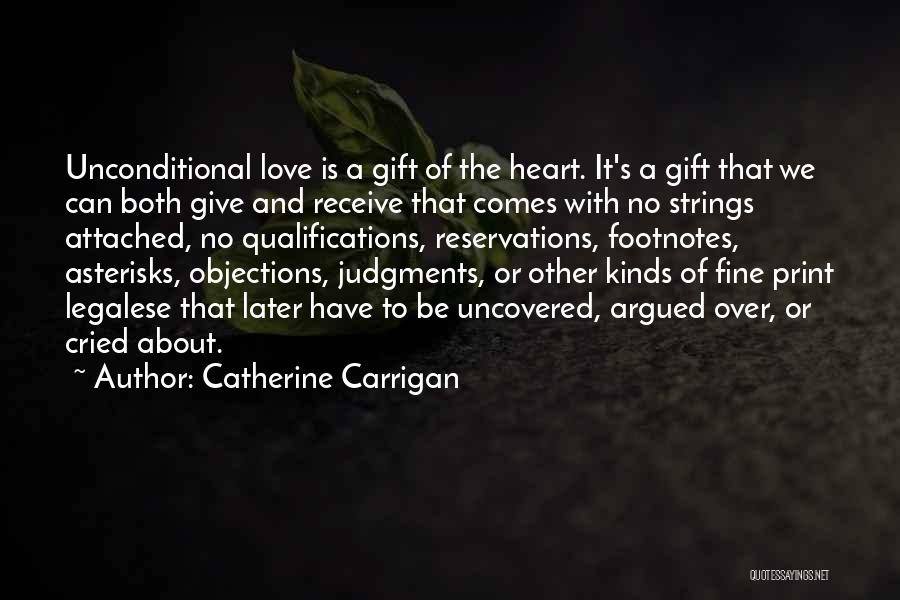 Gift Receive Quotes By Catherine Carrigan