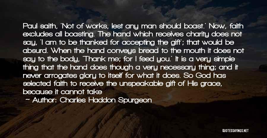 Gift Receive Quotes By Charles Haddon Spurgeon
