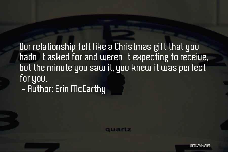 Gift Receive Quotes By Erin McCarthy
