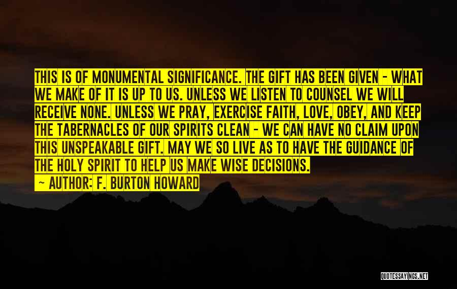 Gift Receive Quotes By F. Burton Howard