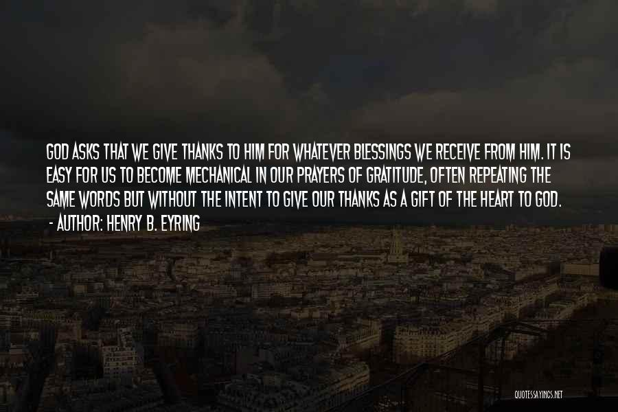 Gift Receive Quotes By Henry B. Eyring
