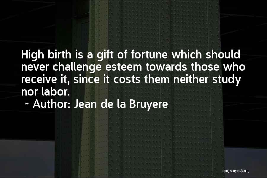 Gift Receive Quotes By Jean De La Bruyere