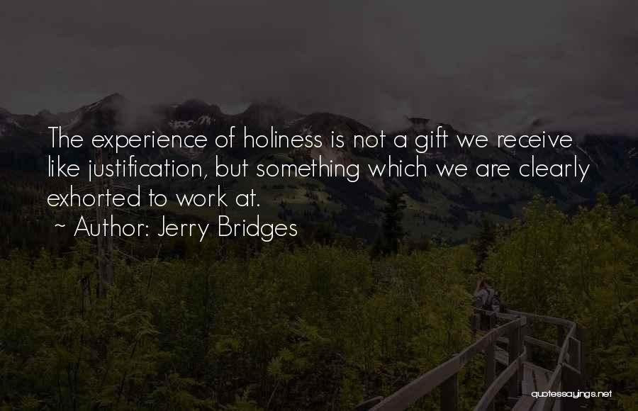 Gift Receive Quotes By Jerry Bridges