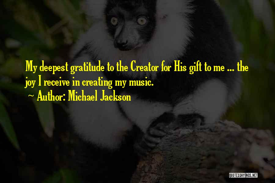 Gift Receive Quotes By Michael Jackson