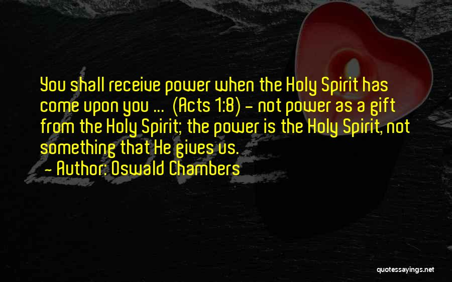 Gift Receive Quotes By Oswald Chambers