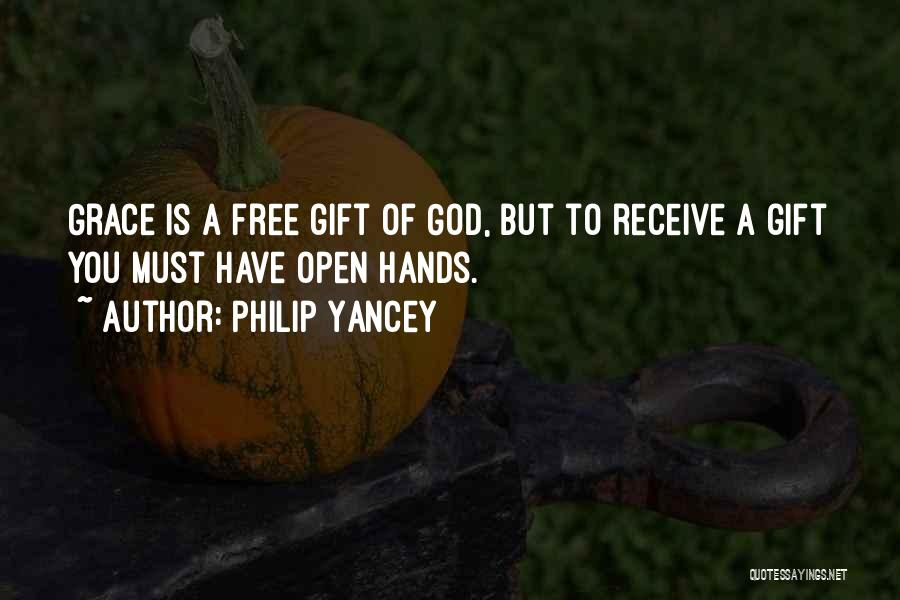Gift Receive Quotes By Philip Yancey