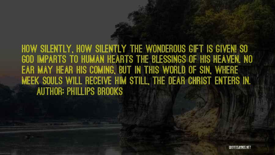 Gift Receive Quotes By Phillips Brooks
