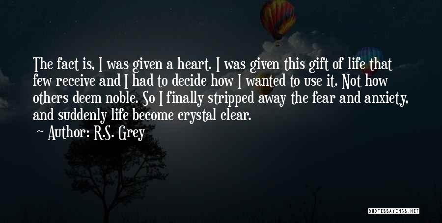 Gift Receive Quotes By R.S. Grey