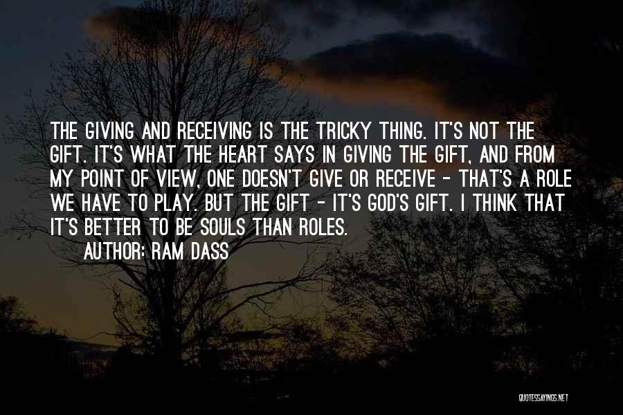 Gift Receive Quotes By Ram Dass