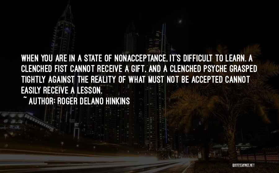 Gift Receive Quotes By Roger Delano Hinkins