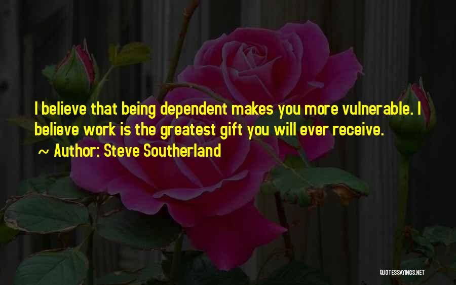 Gift Receive Quotes By Steve Southerland