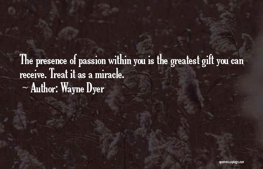 Gift Receive Quotes By Wayne Dyer