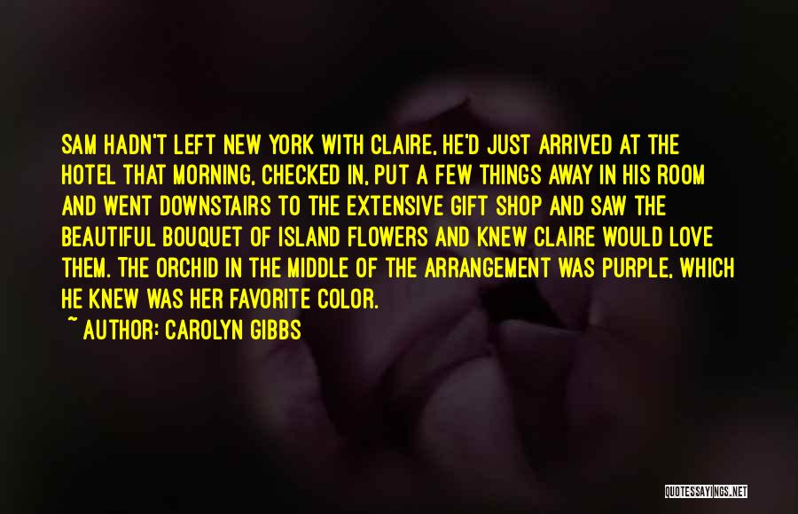 Gift Shop Quotes By Carolyn Gibbs