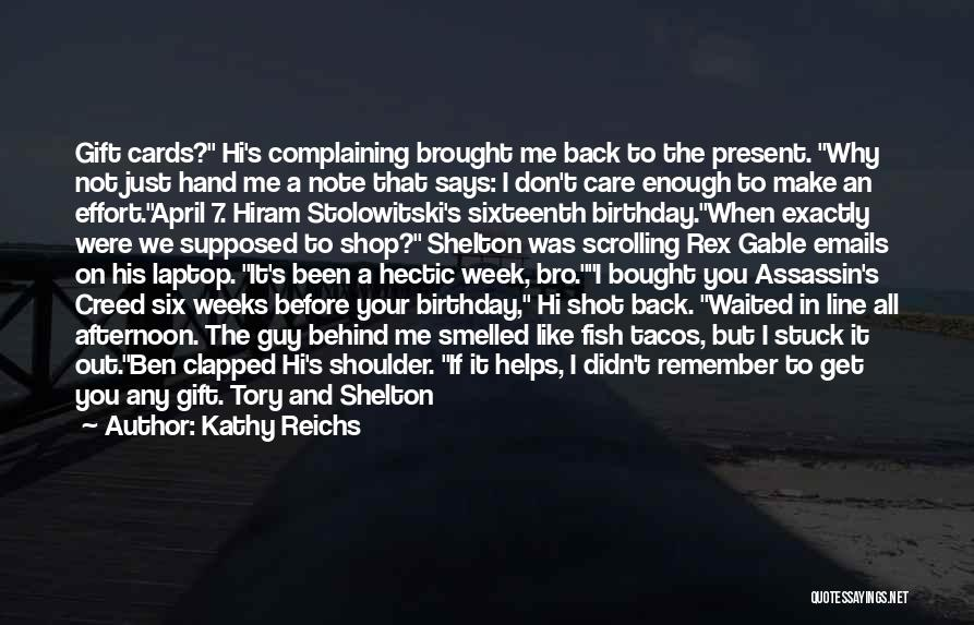 Gift Shop Quotes By Kathy Reichs