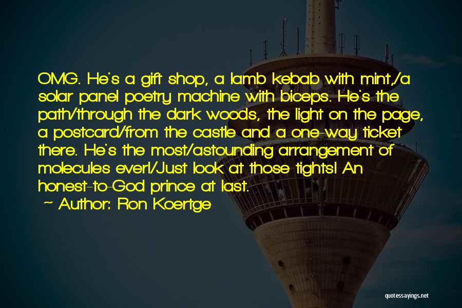 Gift Shop Quotes By Ron Koertge