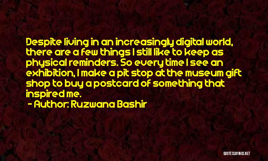 Gift Shop Quotes By Ruzwana Bashir