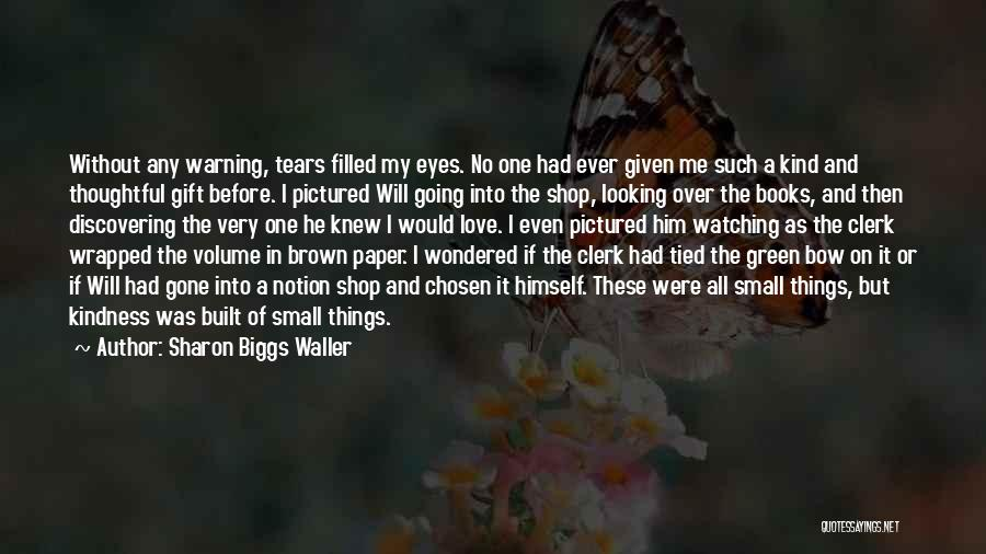 Gift Shop Quotes By Sharon Biggs Waller