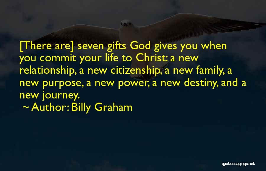 Gifts From Family Quotes By Billy Graham