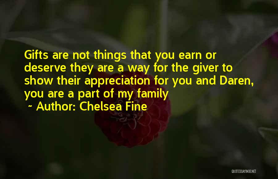 Gifts From Family Quotes By Chelsea Fine