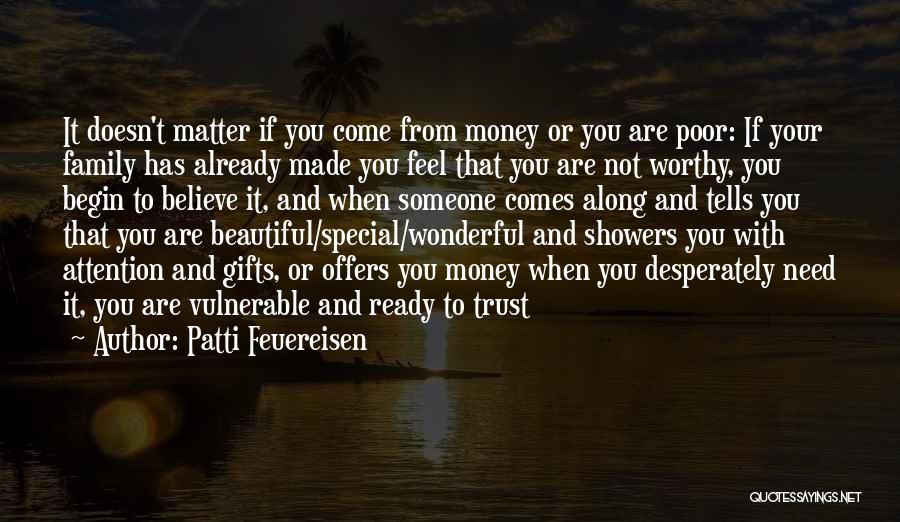 Gifts From Family Quotes By Patti Feuereisen