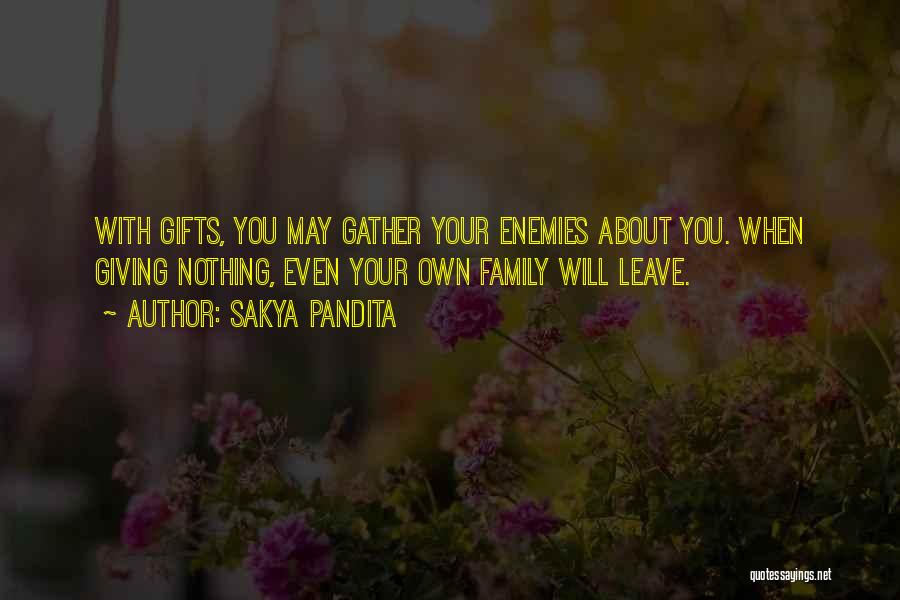 Gifts From Family Quotes By Sakya Pandita
