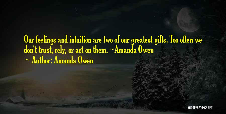 Gifts Receiving Quotes By Amanda Owen