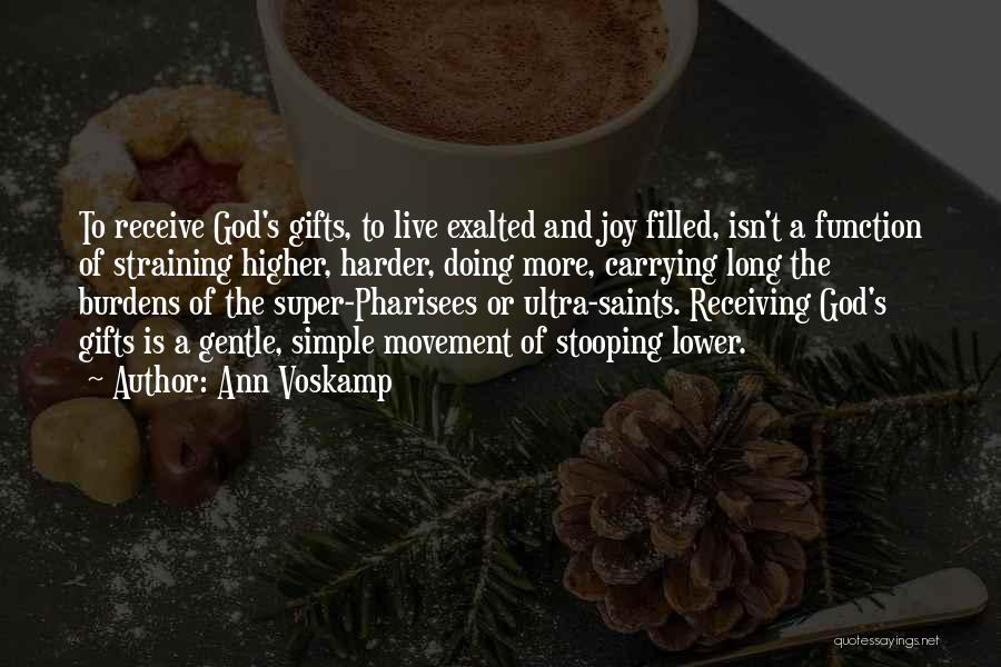 Gifts Receiving Quotes By Ann Voskamp