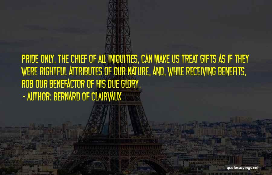 Gifts Receiving Quotes By Bernard Of Clairvaux
