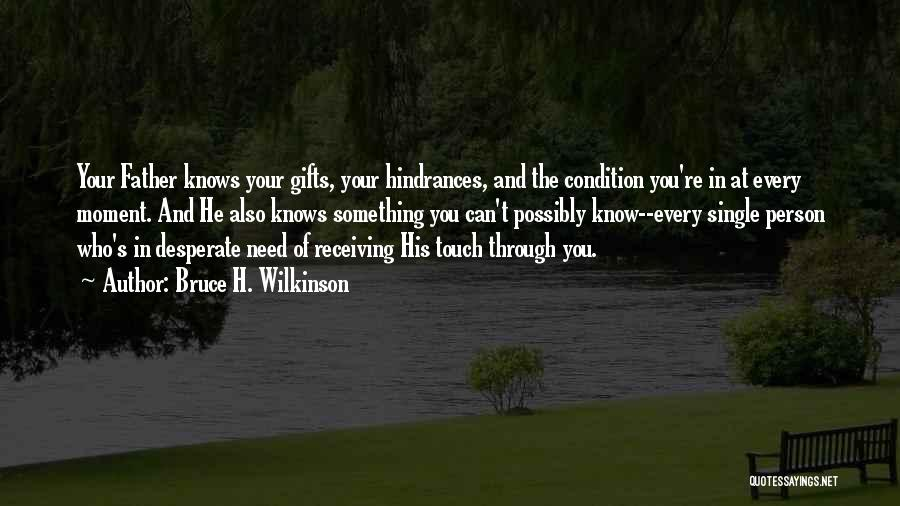 Gifts Receiving Quotes By Bruce H. Wilkinson