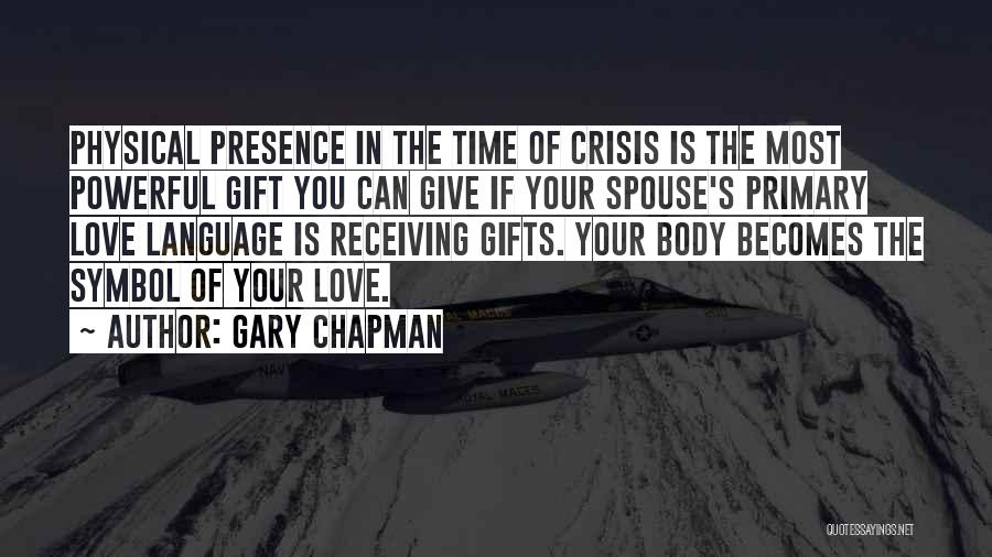 Gifts Receiving Quotes By Gary Chapman