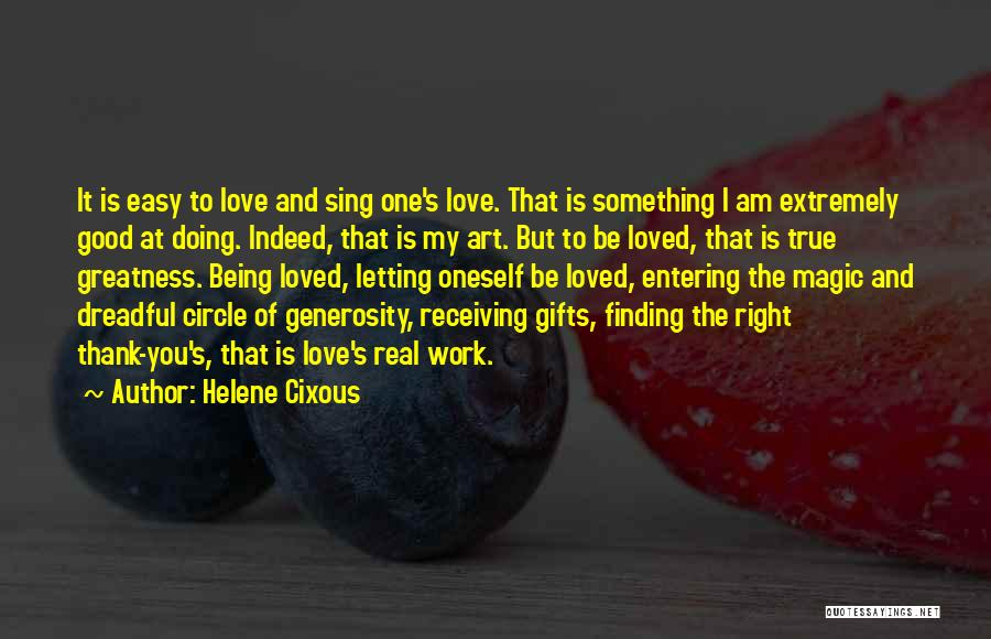 Gifts Receiving Quotes By Helene Cixous
