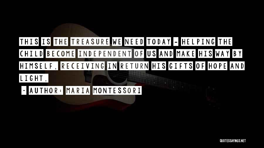 Gifts Receiving Quotes By Maria Montessori